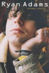 Ryan Adams - Michael Heatly